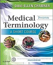 Medical Terminology: A Short Course