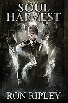 Soul Harvest: Supernatural Horror with Scary Ghosts & Haunted Houses (Haunted Village Series Book 4) by [Ron Ripley, Scare Street, Emma Salam]