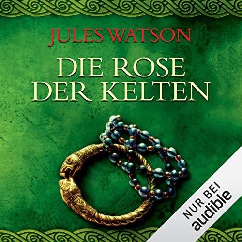 Die Rose der Kelten Titelbild