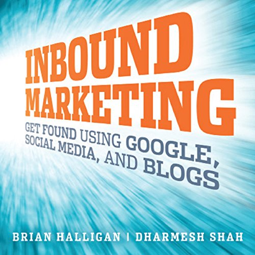 Inbound Marketing     Get Found Using Google, Social Media, and Blogs              Auteur(s):                                                                                                                                 Brian Halligan,                                                                                        Dharmesh Shah                               Narrateur(s):                                                                                                                                 Erik Synnestvetd                      Durée: 5 h et 5 min     1 évaluation     Au global 5,0