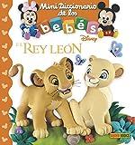Disney. El rey León. Mini diccionario de los bebés
