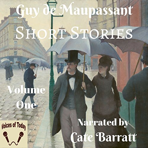 Complete Original Short Stories of Guy de Maupassant, Volume I audiobook cover art