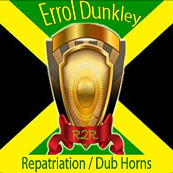 Repatriation / Dub Horns