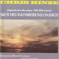 Sketches and Variations on Bac by Chris Hinze