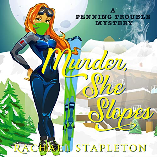 Murder, She Slopes audiobook cover art