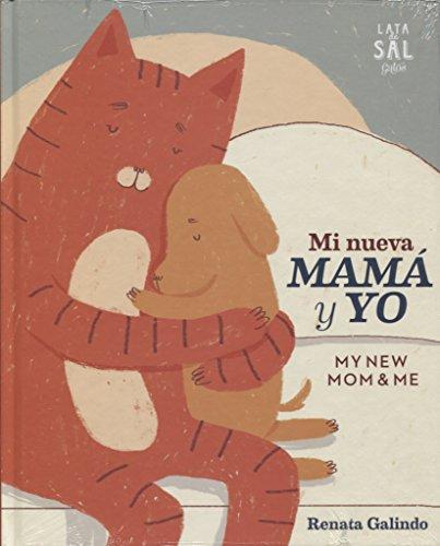 Mi nueva mamá y Yo: My new mom and me: 28 (Colección Gatos)