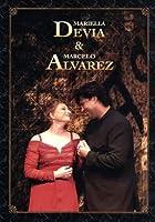 Mariella Devia & Marcelo Alvarez [DVD]