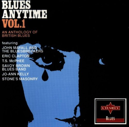 Blues Anytime Vol. 1 (An Anthology of British Blues)