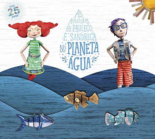 As Aventuras De Pauleco E Sandreca No Planeta Agua (2019)