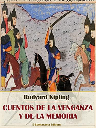 Cuentos de la venganza y de la memoria (Spanish Edition)