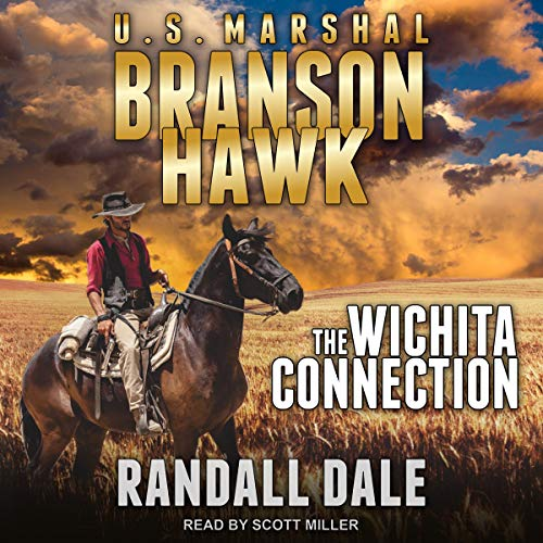 Branson Hawk: United States Marshal: Wichita Connection cover art