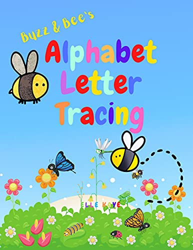 Buzz and Bee's Alphabet Letter Tracing: ABC's Printing Practice - Ages 2+ (English Edition)