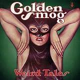 Songtexte von Golden Smog - Weird Tales