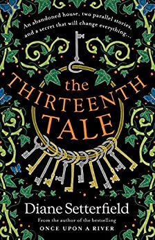 The Thirteenth Tale by [Diane Setterfield]