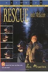 Rescue Josh McGuire [Paperback] [1900] (Author) Ben Mikaelsen Paperback