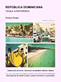 "REPÚBLICA DOMINICANA ""CHULA"" & PINTORESCA"