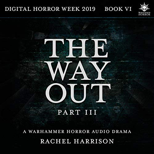The Way Out: Part 3 audiobook cover art