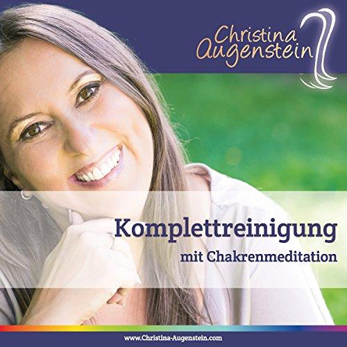 Komplettreinigung & Chakrenmeditation