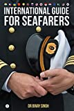 INTERNATIONAL GUIDE FOR SEAFARERS (1) (English Edition)