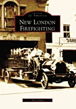 New London Firefighting   (CT)  (Images of America)