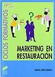 Marketing en restauración: 1012019 (Ciclos formativos. FP grado medio. Hostelería y turismo)