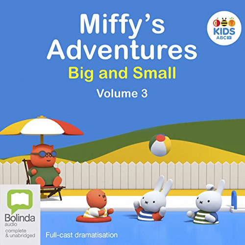 『Miffy's Adventures Big and Small: Volume Three』のカバーアート