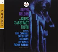 The Blues And The Abstract Truth by Oliver Nelson (2007-10-09)