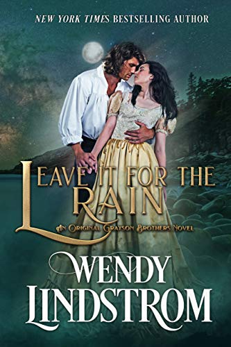 Leave it for the Rain (Grayson Brothers Book 7) (English Edition)