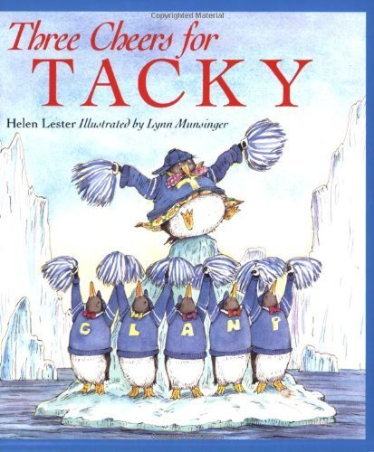Three Cheers for Tacky (Tacky the Penguin) by Helen Lester(1999-07-15)