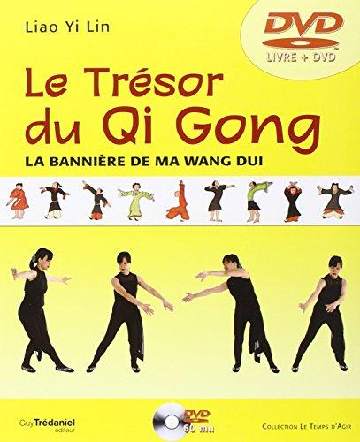 Le Trésor du Qi Gong
