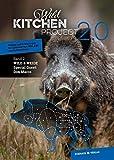 Wild Kitchen Project: Band 2: Wild & Weide (Eckhaus Genuss) - Jana Rogge