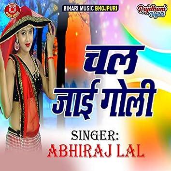 Chal Jai Goli