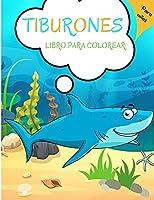 Tiburones Libro para Colorear: Para niños de 4 a 8 años - Libro de tiburones para niños 5-7 3-8 niños pequeños - Libro de actividades de tiburones para niños - Nivel fácil para fines educativos y divertidos - Preescolar