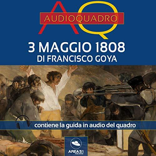 3 maggio 1808 di Francisco Goya copertina