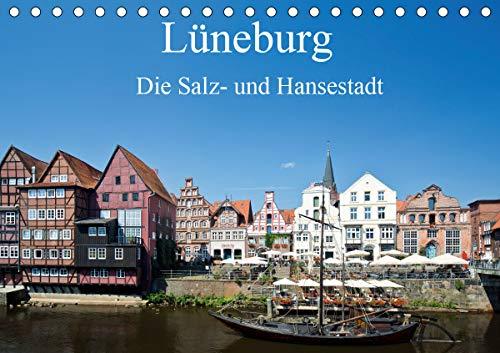 Lüneburg - Die Salz- und Hansestadt (Tischkalender 2021 DIN A5 quer)