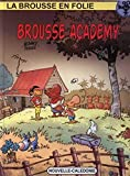 Brousse academy - Tome 18