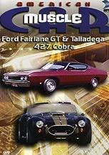 American MuscleCar: Ford Fairlane GT & Talladega-427 Cobra
