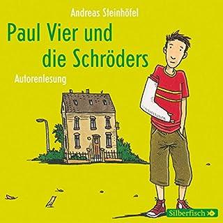 Paul Vier und die Schröders                   Autor:                                                                                                                                 Andreas Steinhöfel                               Sprecher:                                                                                                                                 Andreas Steinhöfel                      Spieldauer: 3 Std. und 23 Min.     49 Bewertungen     Gesamt 4,6
