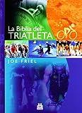 BIBLIA DEL TRIATLETA, LA (Bicolor) (Deportes)