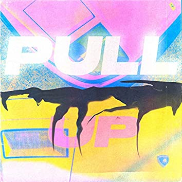 Pull Up (feat. Crystalniy)