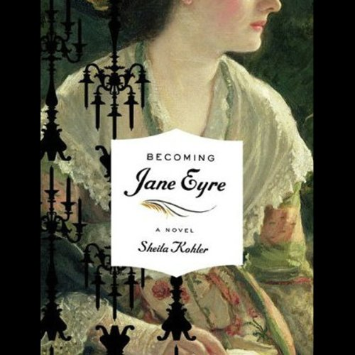 Becoming Jane Eyre audiobook cover art
