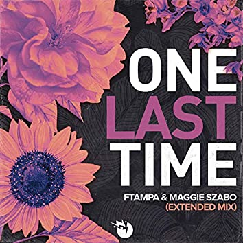One Last Time (Extended)