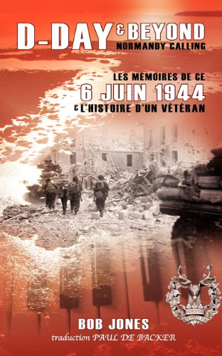 Jones, B: D-Day amp; Beyond - Normandy Calling