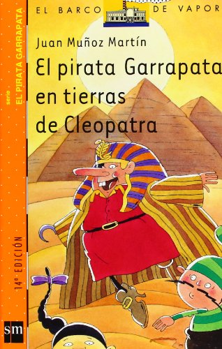 El pirata Garrapata en tierras de Cleopatra (El Barco de Vapor Naranja)