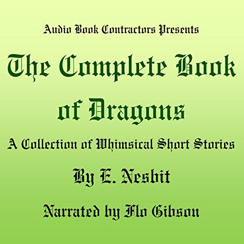 The Complete Book of Dragons audiobook cover art