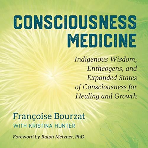 Consciousness Medicine  By  cover art