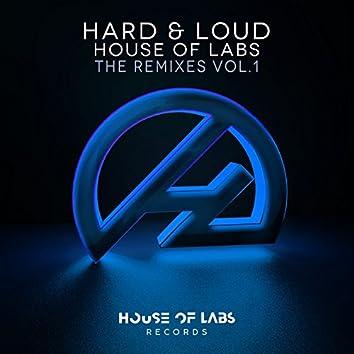 Hard & Loud (The Remixes, Vol. 1)