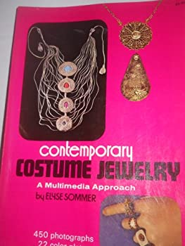 Paperback Contemporary Costume Jewelry: A Multimedia Approach Book