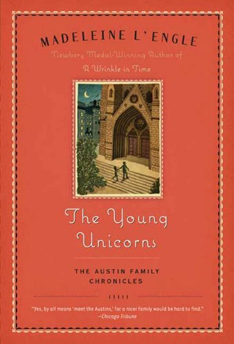 Download The Young Unicorns: Book Three of The Austin Family Chronicles (Austin Family Series 4) (English Edition) B007NJP5JW