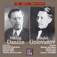 Danilin N., Golovanov N. - Handel, Rimsky-Korsakov, Tchaikovsky, Mussorgsky, Taneyev, Kastalsky